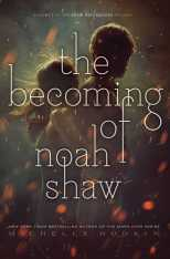 the-becoming-of-noah-shaw-9781481456432_hr